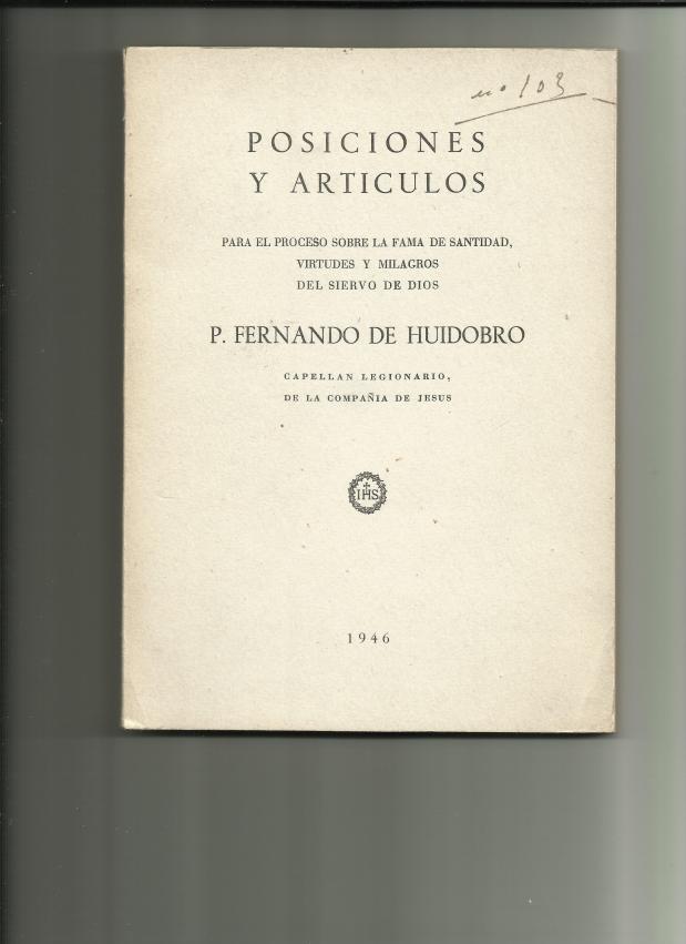 CAUSA DE BEATIFICACIÓN Y CANONIZACIÓN DEL CAPELLÁN DE LA LEGIÓN FERNANDO HUIDOBRO POLANCO. General Dávila(R.)